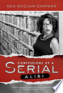 Confessions of a Serial Alibi
