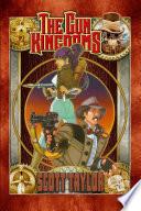The Gun Kingdoms