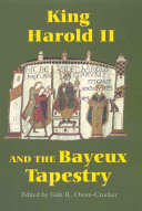 King Harold II and the Bayeux Tapestry