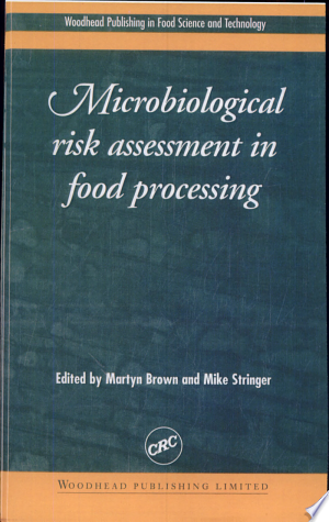 Free Download Microbiological Risk Assessment in Food Processing PDF - Writers Club