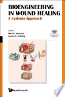 Bioengineering In Wound Healing  A Systems Approach Book