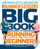 The Runner's World Big Book of Running for Beginners