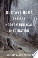Gustave Dor   and the Modern Biblical Imagination