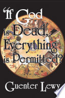 If God Is Dead Everything Is Permitted  Book PDF