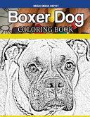Boxer Dog Coloring Book