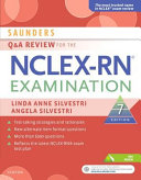 Saunders Q   a Review for the NCLEX RN Examination
