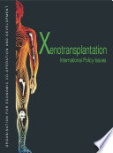 Xenotransplantation International Policy Issues