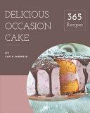 365 Delicious Occasion Cake Recipes