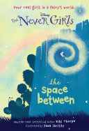Pdf Never Girls #2: The Space Between (Disney: The Never Girls) Telecharger
