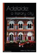 Adelaide: a literary city