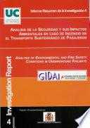 Análisis de la Seguridad y sus Impactos Ambientales en caso de Incendio en el Transporte Subterráneo de Pasajeros