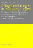 Alltagsberührungen in Paarbeziehungen: Empirische Bestandsaufnahme ...