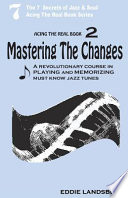 Mastering the Changes
