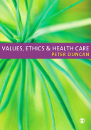 Values Ethics And Health Care