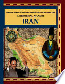 A Historical Atlas of Iran