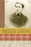 The Paris Letters of Thomas Eakins
