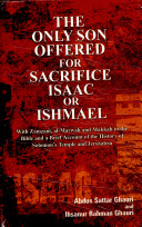 The only son offered for sacrifice  Isaac or Ishmael