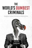 The World s Dumbest Criminals
