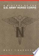A History of the U S  Army Nurse Corps