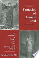 Fantasies of Female Evil
