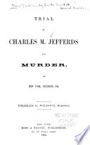 Trial of Charles M  Jefferds for Murder