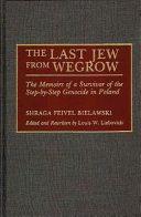 The Last Jew from Wegrow