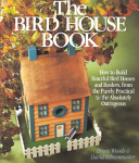 The Bird House Book