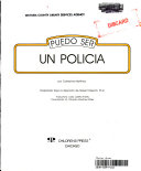 Puedo Ser UN Policia/I Can Be a Police Officer
