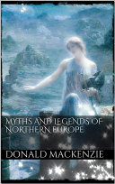 Myths and Legends of Northern Europe