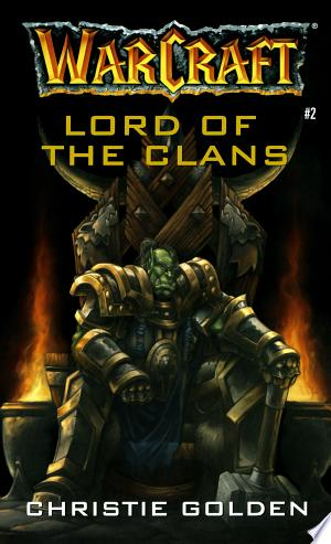 Download Warcraft: Lord of the Clans Free PDF Books - Free PDF