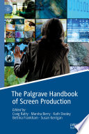 The Palgrave Handbook of Screen Production