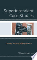 Superintendent Case Studies