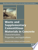 Waste and Supplementary Cementitious Materials in Concrete Book