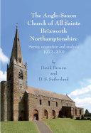 The Anglo-Saxon Church of All Saints, Brixworth, Northamptonshire Pdf/ePub eBook