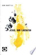 Jesus  Our Liberator