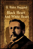 Black Heart And White Heart Book