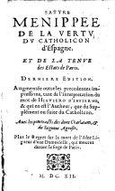 Satyre Menippee De La Vertv Dv Cathilicon d'Espagne Et De La Tenve des Estats de Paris
