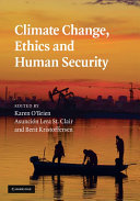 Climate Change  Ethics and Human Security
