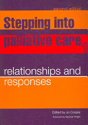 Stepping Into Palliative Care 1