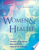 """Women and Health"" by Marlene B. Goldman, Rebecca Troisi, Kathryn M. Rexrode"