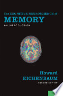 The Cognitive Neuroscience of Memory Book