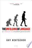 The Unfolding of Language Book