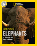 Face to Face with Elephants: Level 6 (National Geographic Readers) Pdf/ePub eBook