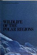 Wildlife of the polar regions