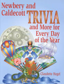Newbery and Caldecott Trivia and More for Every Day of the Year