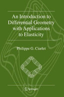 An Introduction to Differential Geometry with Applications to Elasticity [Pdf/ePub] eBook