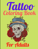 Tattoo Coloring Book For Adults Book