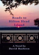 Roads to Hilton Head Island