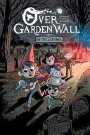 Over The Garden Wall Original Graphic Novel Distillatoria