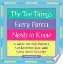 The Ten Things Every Parent Needs to Know